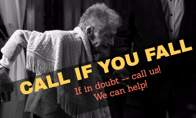 CALL If You FALL!