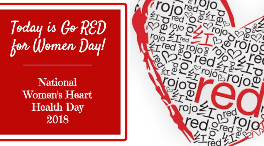February 2nd — Go RED for Women Day!